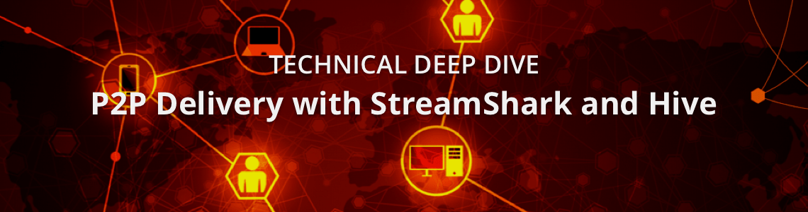 Deep Dive into P2P Delivery with StreamShark and Hive Streaming